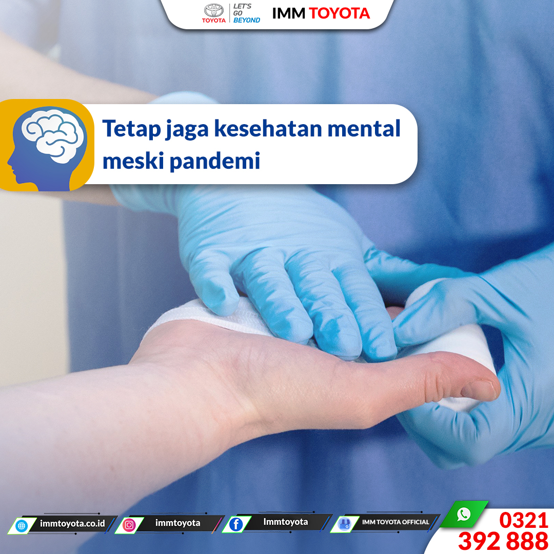 Tetap jaga kesehatan mental meski pandemi.