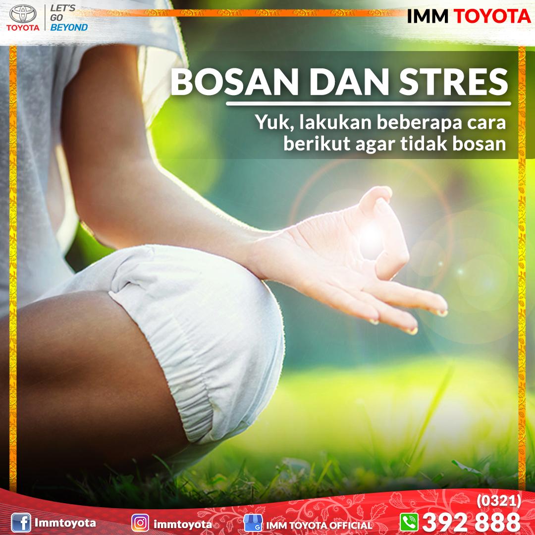 Beberapa hal yang bisa dilakukan agar tidak stress dan bosan.