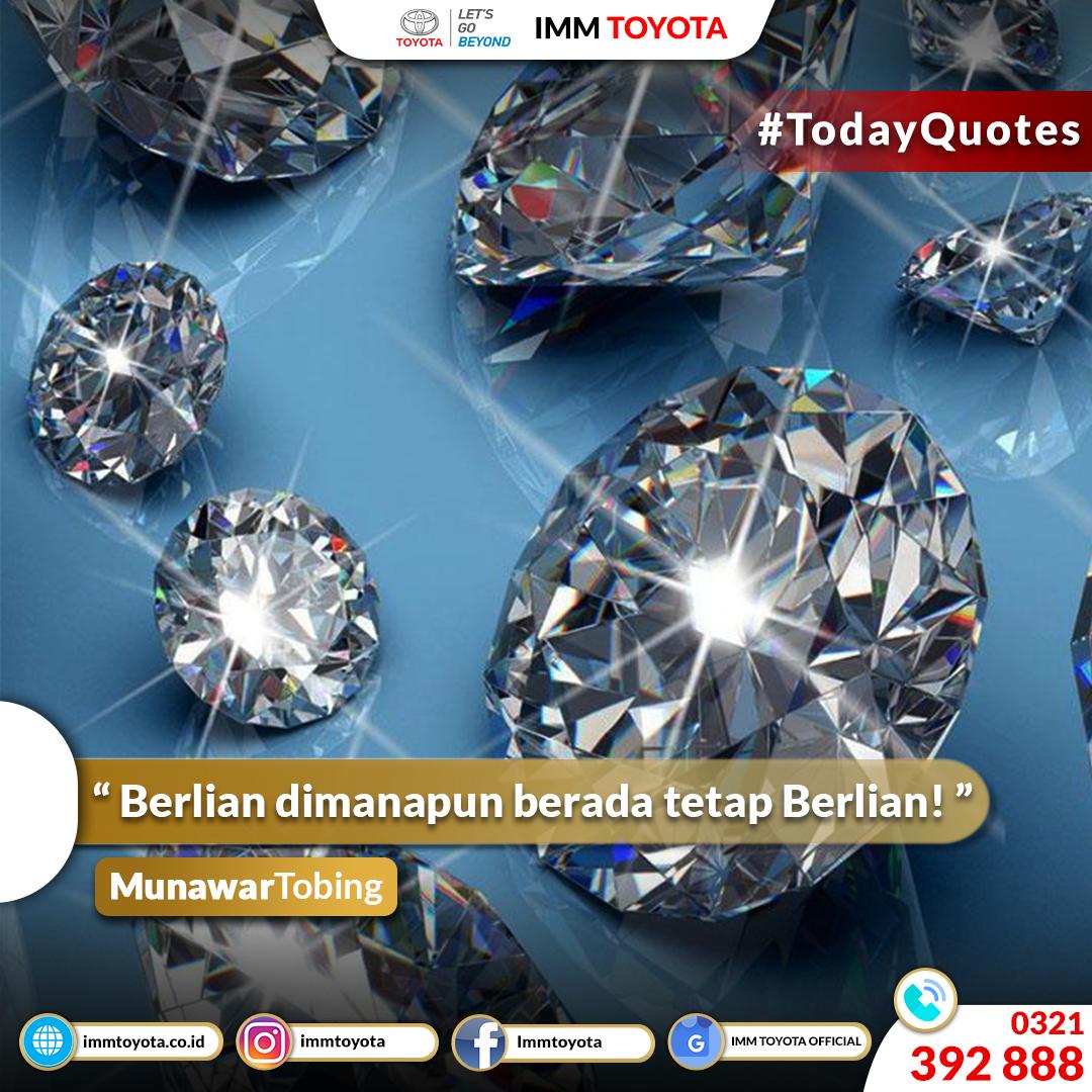 #TodayQuotes : Berlian dimanapun berada tetap berlian.