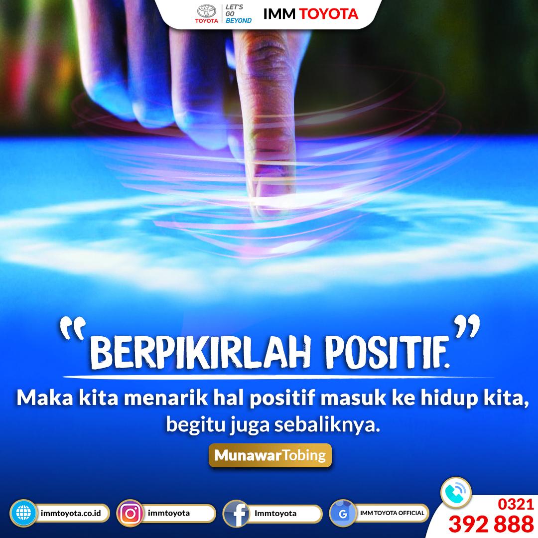 #TodayQuotes : Berpikirlah Positif, maka kita menarik hal positif masuk ke hidup kita.