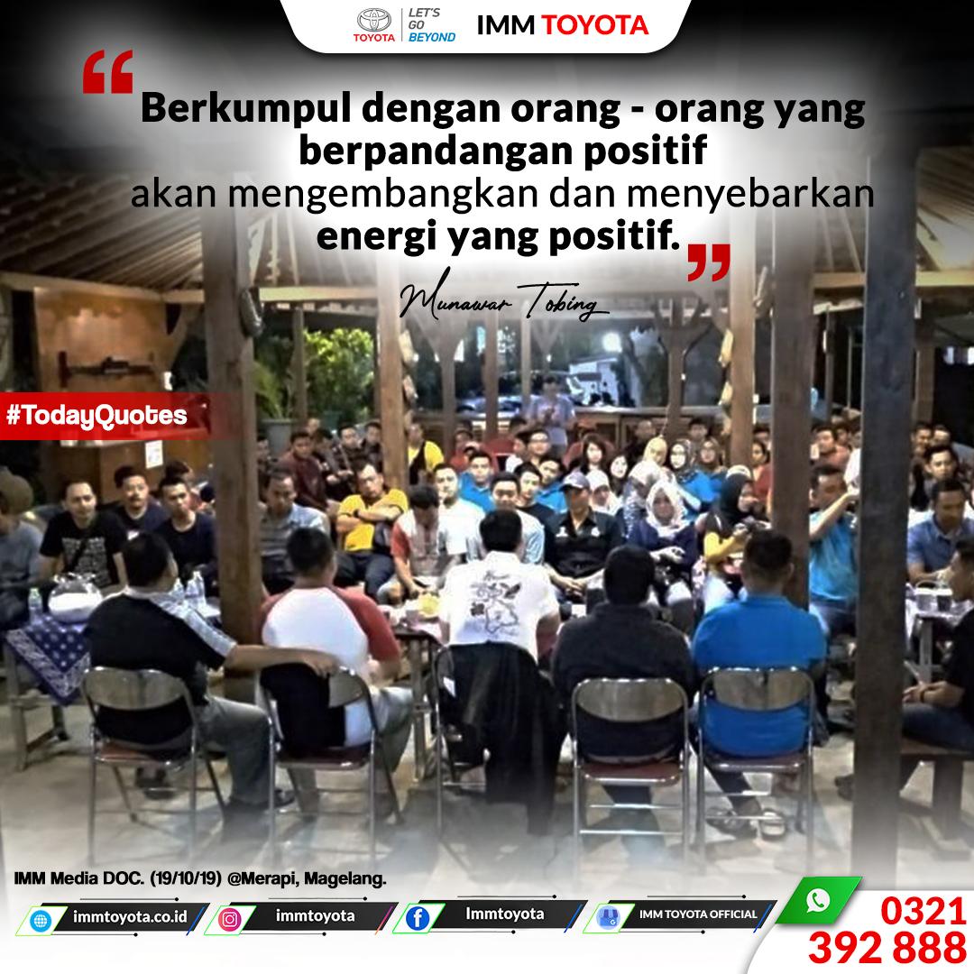 Berkumpul dengan orang - orang berpandangan positif.