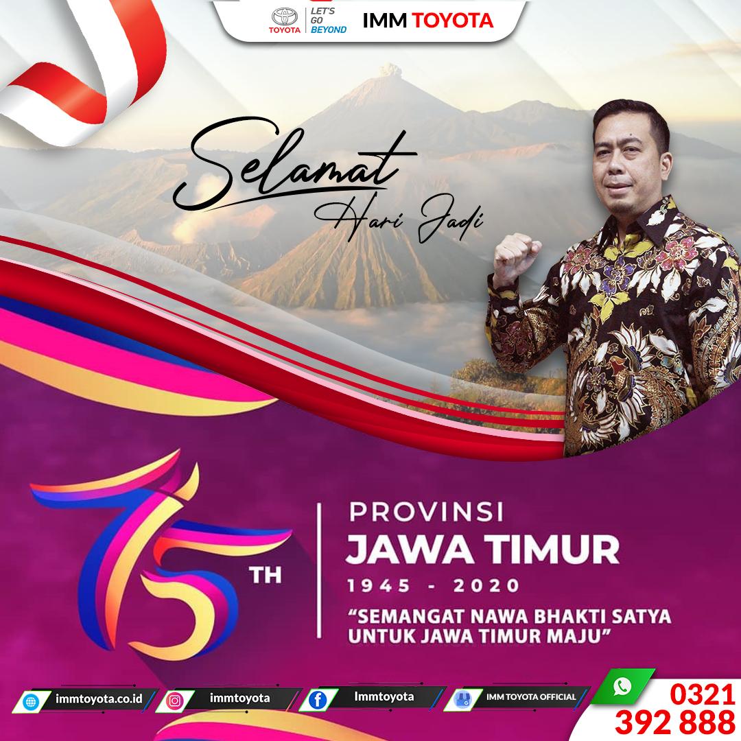 Selamat Hari Jadi Provinsi Jawa Timur Ke - 75 Tahun.