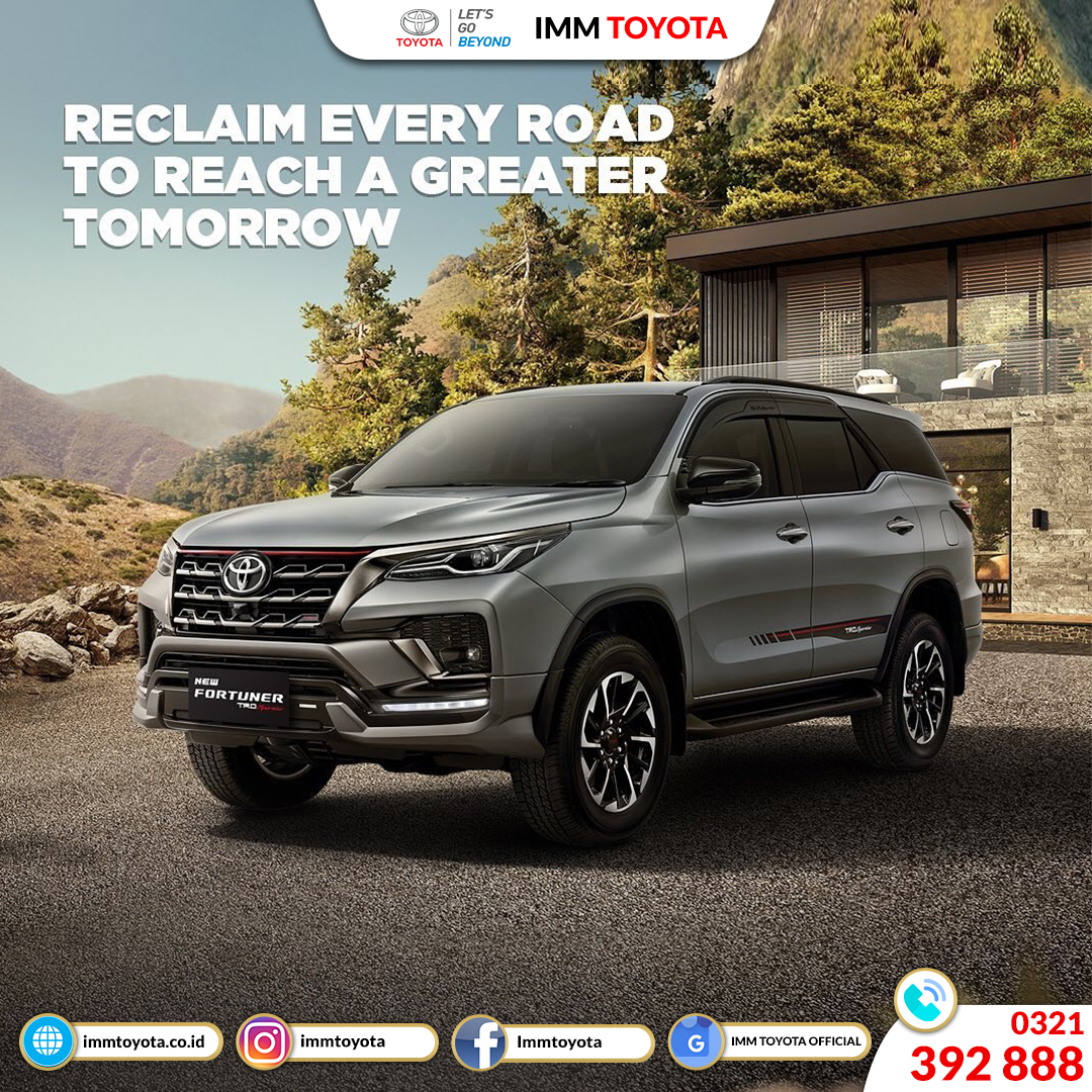 New Fortuner! Reclaim Every Road To Reach A Greater Tomorrow.
