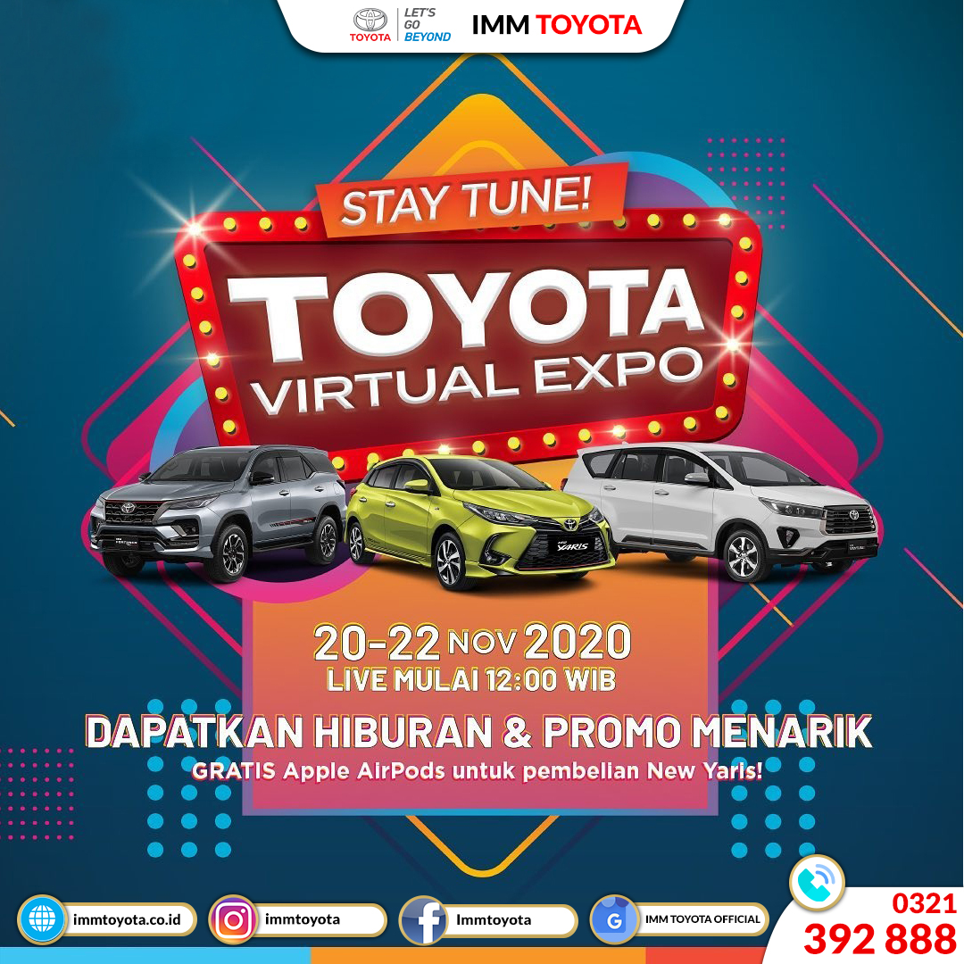 STAY TUNE! Nantikan Toyota Virtual Expo 20 - 22 November 2020.