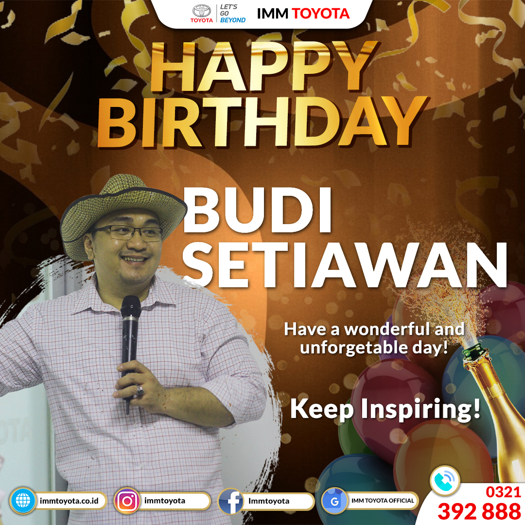 Happy Birthday! Budi Setiawan