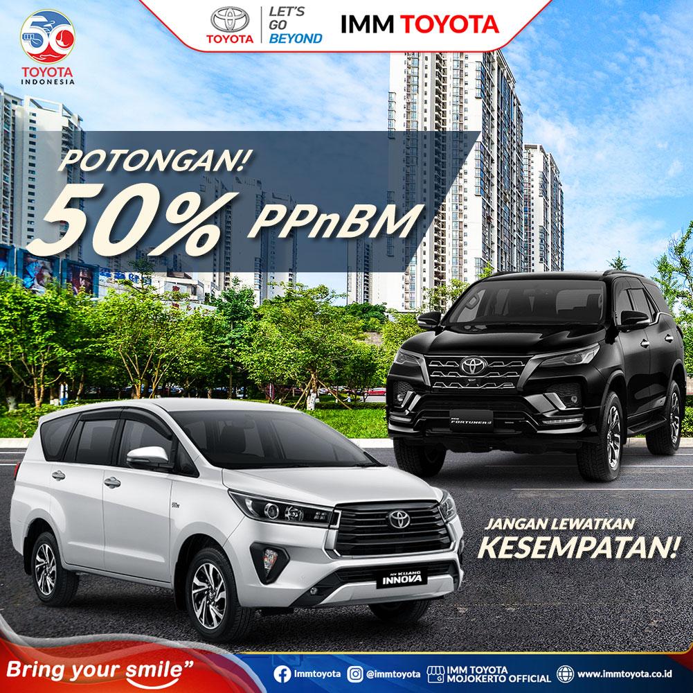 Sahabat IMM! dapatkan potongan PPnBM untuk wujudkan mimpi Anda bawa pulang Toyota idaman!
